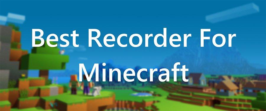 best screen recorder for minecraft