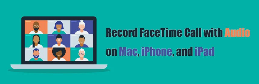 Record FaceTime Call with Chat Audio Sound