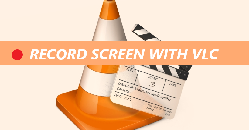 Record Screen With VLC