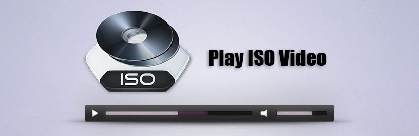 How to Play ISO Video File on PC