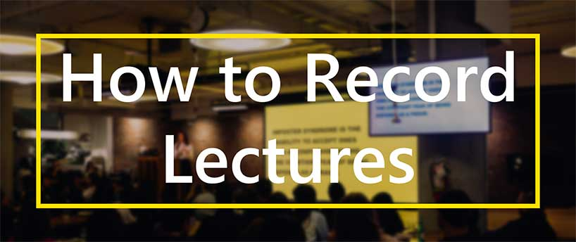 how to record lectures banner