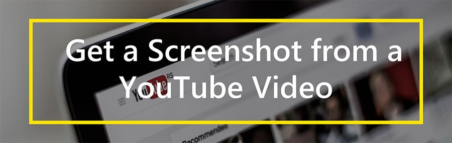 Screenshot Youtube Video In An Instant Youtube Capture